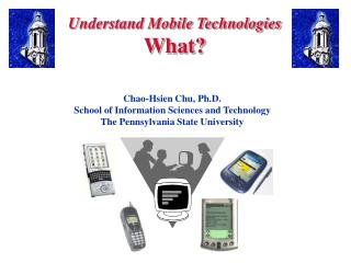 Understand Mobile Technologies What?