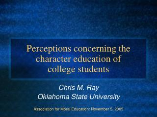 Perceptions concerning the character education of college students