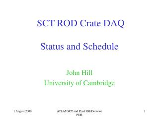 SCT ROD Crate DAQ Status and Schedule