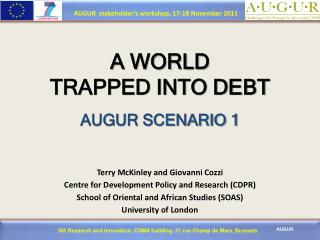 A WORLD  TRAPPED INTO DEBT AUGUR SCENARIO 1