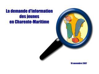 La demande d'information des jeunes en Charente-Maritime