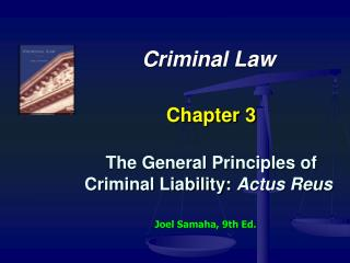 Criminal Law   Chapter 3   The General Principles of Criminal Liability: Actus Reus