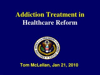 Addiction Treatment in Healthcare Reform