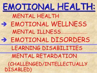 EMOTIONAL  HEALTH: