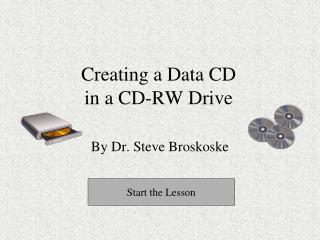 Creating a Data CD in a CD-RW Drive