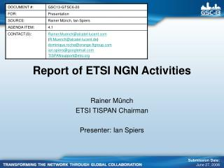 Report of ETSI NGN Activities