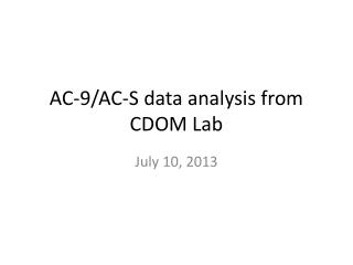 AC-9/AC-S data analysis from CDOM Lab