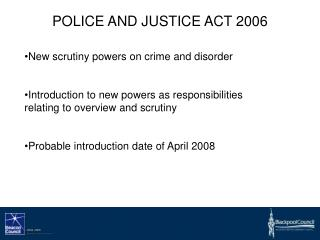 POLICE AND JUSTICE ACT 2006