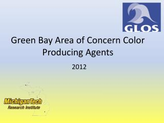 Green Bay Area of Concern  Color Producing Agents