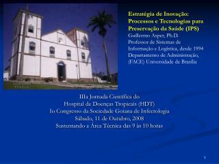 IIIa Jornada Científica do  Hospital de Doenças Tropicais (HDT)