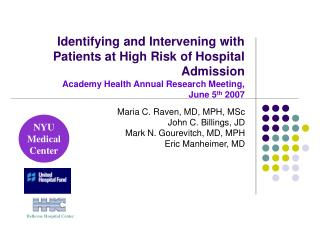 Identifying and Intervening with Patients at High Risk of Hospital Admission Academy Health Annual Research Meeting,  Ju