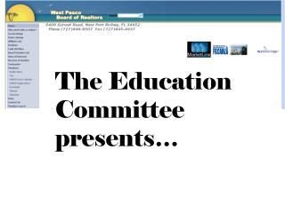 The Education Committee presents…