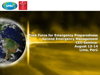 Task Force for Emergency Preparedness  Second Emergency Management  CEO Seminar August 12-14