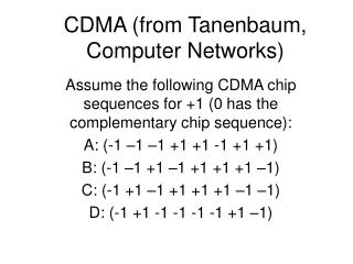 CDMA (from Tanenbaum, Computer Networks)