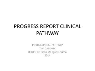 PROGRESS REPORT CLINICAL PATHWAY