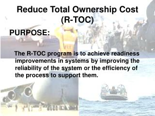 Reduce Total Ownership Cost (R-TOC)