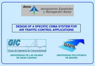 DESIGN OF A SPECIFIC CDMA SYSTEM FOR  AIR TRAFFIC CONTROL APPLICATIONS
