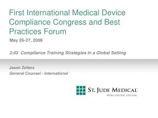 First International Medical Device Compliance Congress and Best Practices Forum