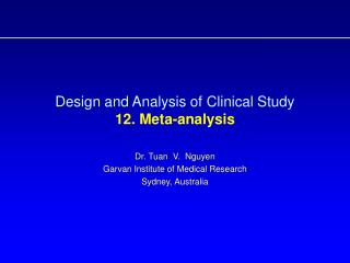 Design and Analysis of Clinical Study  12. Meta-analysis