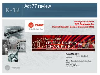 Act 77 review