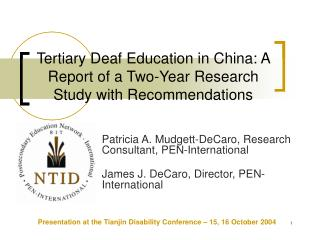 Tertiary Deaf Education in China: A Report of a Two-Year Research Study with Recommendations
