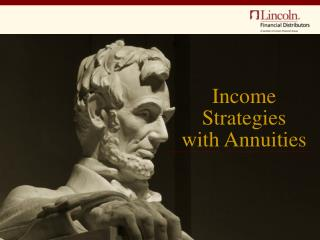 Income Strategies with Annuities