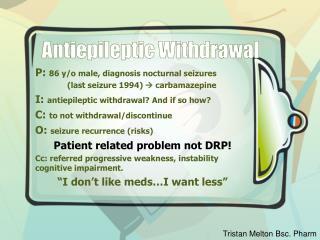 Antiepileptic Withdrawal