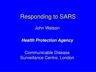 Responding to SARS