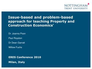 Issue-based and problem-based  approach for teaching Property and Construction Economics'