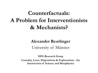 Counterfactuals:  A Problem for Interventionists  Mechanists