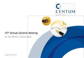 47 th  Annual General Meeting