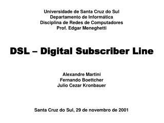 DSL – Digital Subscriber Line