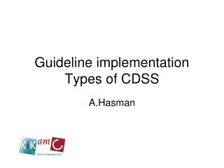 Guideline implementation Types of CDSS
