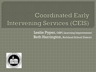 Coordinated Early Intervening Services CEIS