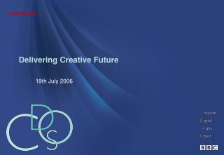 Delivering Creative Future