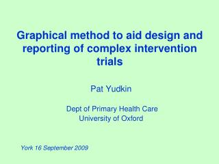 Graphical method to aid design and reporting of complex intervention trials