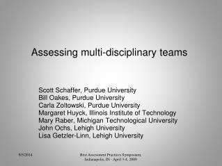 Assessing multi-disciplinary teams