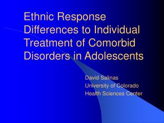 Ethnic Response Differences to Individual Treatment of Comorbid Disorders in Adolescents