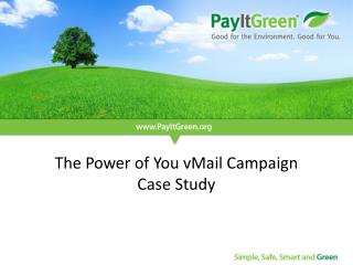 The Power of You vMail Campaign  Case Study