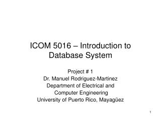 ICOM 5016 – Introduction to Database System
