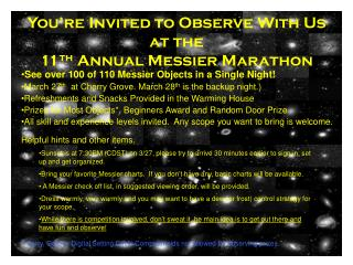 You're Invited to Observe With Us at the  11 th  Annual Messier Marathon