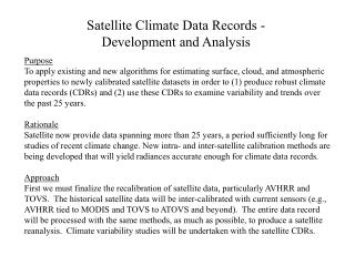 Satellite Climate Data Records - Development and Analysis