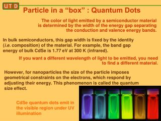 "Particle in a ""box"" : Quantum Dots"
