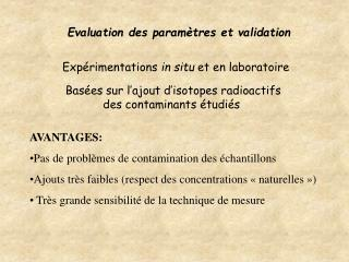 Evaluation des paramètres et validation