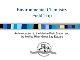 Environmental Chemistry Field Trip