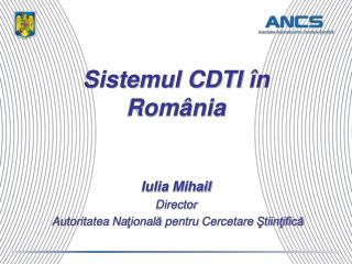 Sistemul CDTI  �n Rom�nia