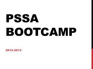 PSSA Bootcamp
