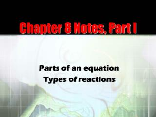 Chapter 8 Notes, Part I