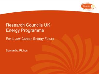 Research Councils UK Energy Programme