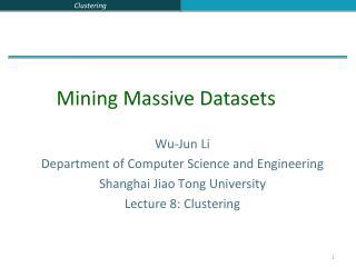 Wu-Jun Li Department of Computer Science and Engineering Shanghai Jiao Tong University